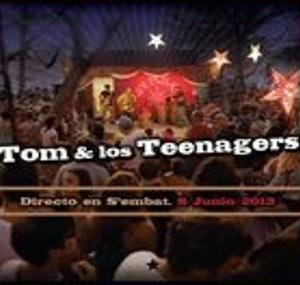 Tom y los Teenagers